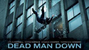 Dead Man Down Wallpaper Background